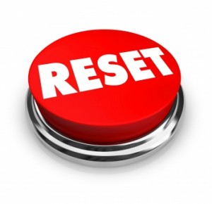 Time to Hit RESET…Ultimate Reset